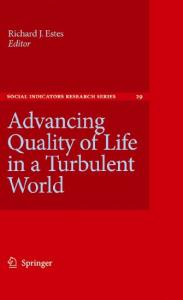 Advancing Quality of Life in a Turbulent World (Social Indicators Research Series)