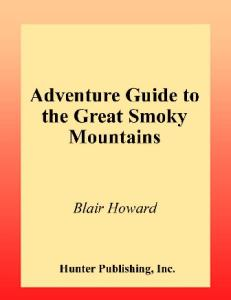 Adventure Guide to the Great Smoky Mountains, 2nd Edition (Hunter Travel Guides)