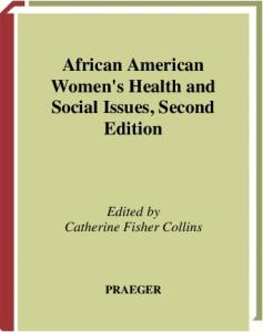 African American Women's Health and Social Issues: Second Edition