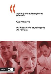 Ageing And Employment Policies Germany (Ageing and Employment Policies)