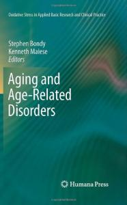 Aging and Age-Related Disorders (Oxidative Stress in Applied Basic Research and Clinical Practice)