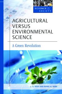Agricultural Versus Environmental Science (Science and Society)