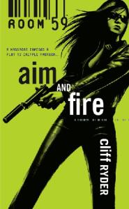 Aim And Fire (Room 59)