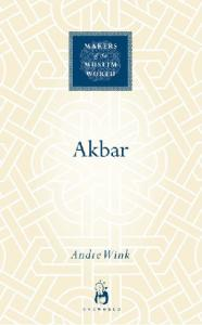 Akbar (Makers of the Muslim World)