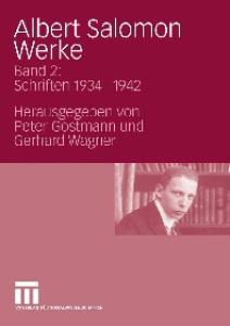 Albert Salomon: Werke. Band 2: Schriften 1934 - 1942