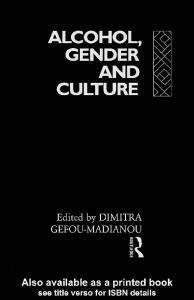 Alcohol, Gender and Culture (European Association of Social Anthropologists)