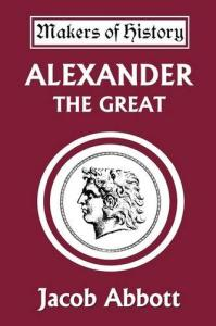 Alexander the Great (Makers of History)