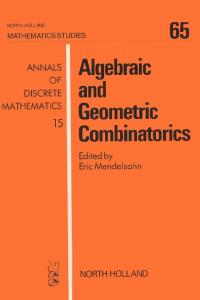 Algebraic and Geometric Combinatorics (Mathematics Studies)