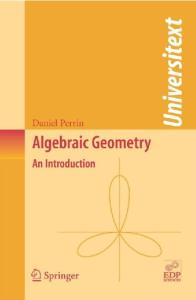 Algebraic Geometry: An Introduction