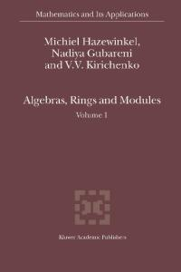Algebras, Rings and Modules