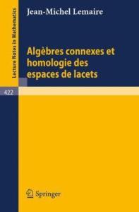 Algebres Connexes Et Homologie Des Espaces De Lacets