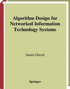 Algorithm Design for Networked Information Technology Systems