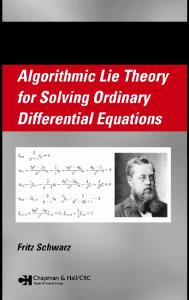 Algorithmic Lie Theory for Solving Ordinary Differential Equations (Pure and Applied Mathematics)