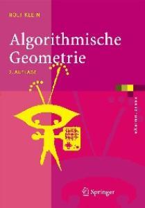 Algorithmische Geometrie: Grundlagen, Methoden, Anwendungen, 2. Auflage