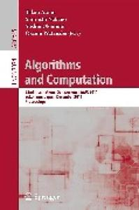 Algorithms and Computation - ISAAC 2011
