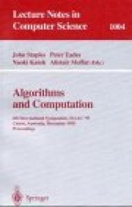 Algorithms and Computations: 6th International Symposium, ISAAC '95 Cairns, Australia, December 4 - 6, 1995. Proceedings Proceedings