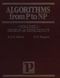 Algorithms from P to  NP, Vol. I: Design and Efficiency