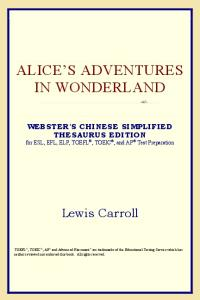 Alice's Adventures in Wonderland (Webster's Chinese-Traditional Thesaurus Edition)