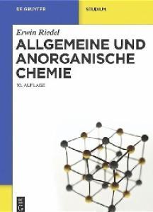Allgemeine und Anorganische Chemie, 10. Auflage (De Gruyter Studium)