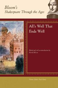All's Well That Ends Well (Bloom's Shakespeare Through the Ages)