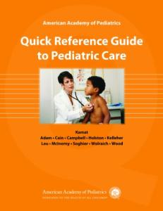 American Academy of Pediatrics: Quick Reference Guide to Pediatric Care
