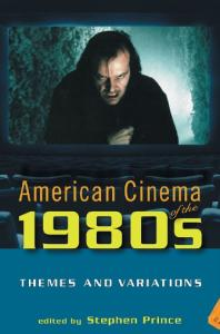 American Cinema of the 1980s: Themes and Variations (Screen Decades)