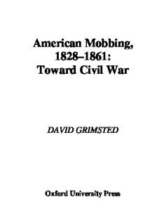 American Mobbing, 1828-1861: Toward Civil War