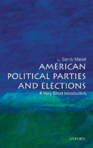 American Political Parties and Elections. A Very Short Introduction