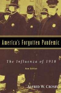 America's Forgotten Pandemic: The Influenza of 1918, 2nd edition