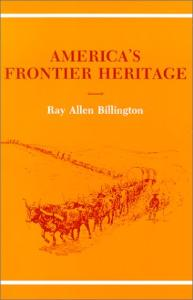 America's Frontier Heritage (Histories of the American Frontier series)