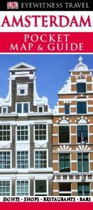 Amsterdam: Pocket Map amp; Guide. Eyewitness Travel - Dorling Kindersley
