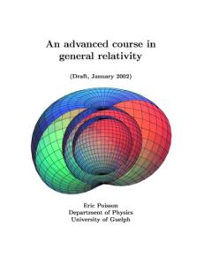 An advanced course in general relativity