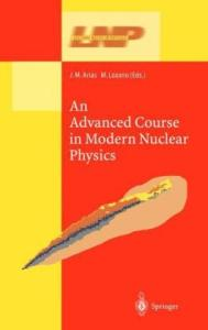 An Advanced Course in Modern Nuclear Physics