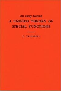 An essay toward a unified theory of special functions