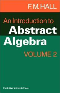An Introduction to Abstract Algebra (Vol II)