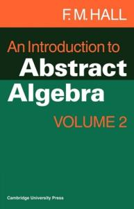 An introduction to abstract algebra,