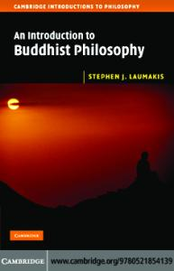 An Introduction to Buddhist Philosophy (Cambridge Introductions to Philosophy)