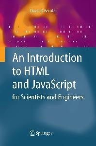 An Introduction to HTML and JavaScript: for Scientists and Engineers