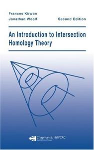 An Introduction to Intersection Homology Theory, Second Edition