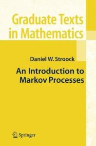 An Introduction to Markov Processes (Graduate Texts in Mathematics)