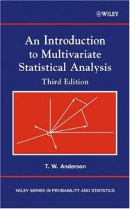 An Introduction to Multivariate Statistical Analysis (Wiley Series in Probability and Statistics) - 3rd edition