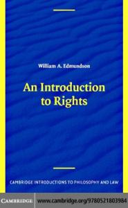 An Introduction to Rights (Cambridge Introductions to Philosophy and Law)