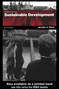 An Introduction to Sustainable Development: 2nd Edition (Routledge Introductions to Development)