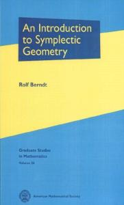 An Introduction to Symplectic Geometry (Graduate Studies in Mathematics 26)