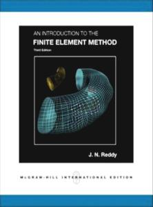An Introduction to the Finite Element Method, 3rd Edition