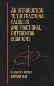 An Introduction to the Fractional Calculus and Fractional Differential Equations