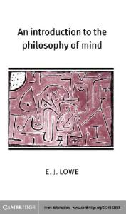 An Introduction to the Philosophy of Mind (Cambridge Introductions to Philosophy)