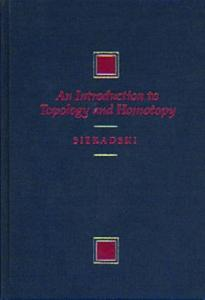 An Introduction to Topology and Homotopy