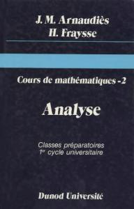 Analyse (Cours de mathematiques) (French Edition)