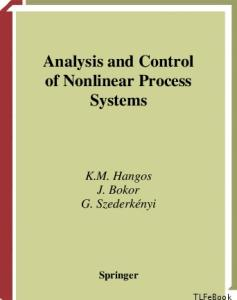 Analysis and Control of Nonlinear Process Systems